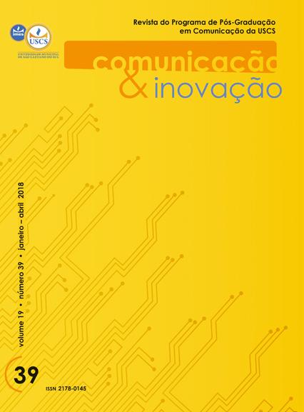 Visualizar v. 19 n. 39 (2018): Comunicação & Inovação